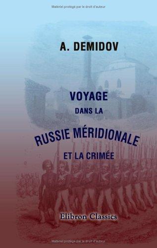 9781421222059: Voyage dans la Russie méridionale et la Crimée, par la Hongrie, la Valachie et la Moldavie, exécuté en 1837