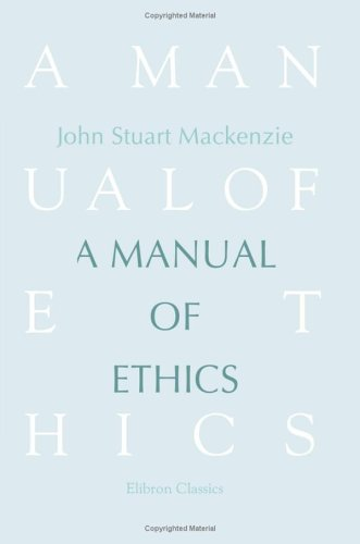9781421224558: A Manual of Ethics