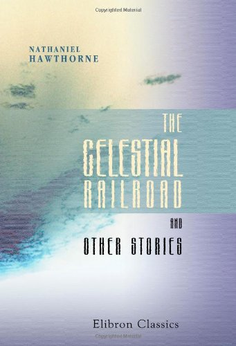 9781421224732: The Celestial Railroad and Other Stories