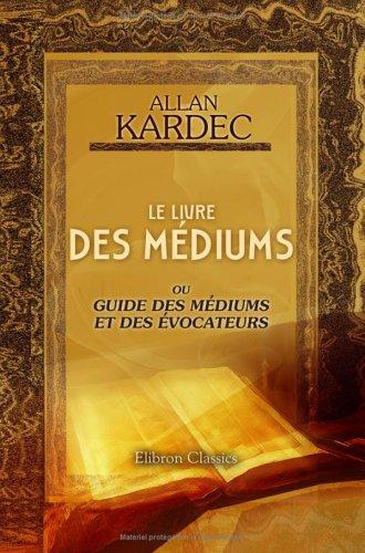 le livre des mediums de allan kardec - AbeBooks