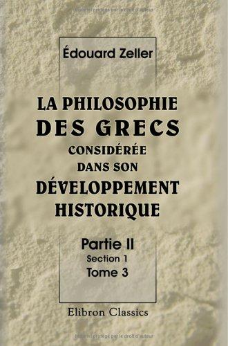 9781421226538: La philosophie des Grecs considérée dans son développement historique: Partie 2. Section 1. Tome 3: Socrate et les socratiques. Traduit par M. Belot