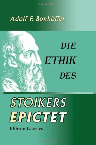9781421226576: Die Ethik des Stoikers Epictet