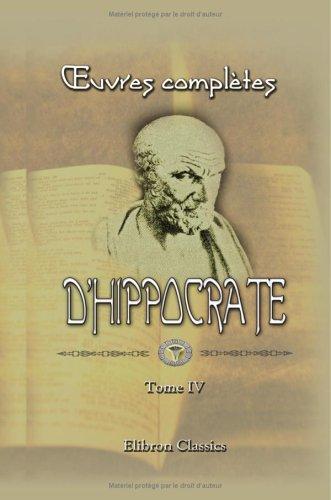 9781421226774: oeuvres compl�tes d'Hippocrate: Traduction nouvelle, avec le texte grec en regard, collationn� sur les manuscrits et toutes les �ditions