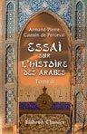 9781421228167: Essai sur l'histoire des arabes avant l'islamisme, pendant l'?poque de Mahomet, et jusqu'? la r?duction de toutes les tribus sous la loi musulmane. Tome 2