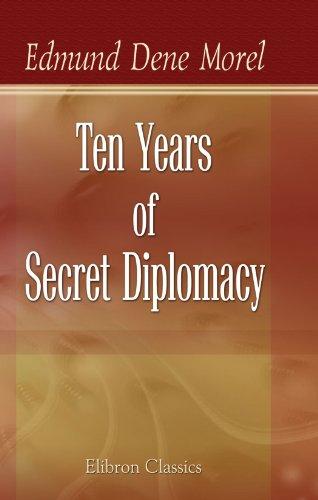 9781421228372: Ten Years of Secret Diplomacy: An Unheeded Warning