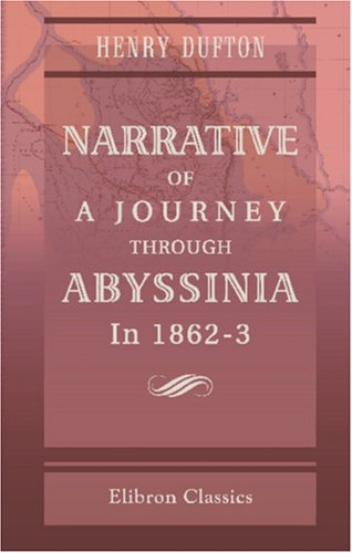 9781421233413: Narrative of a Journey through Abyssinia in 1862-3: With an Appendix on