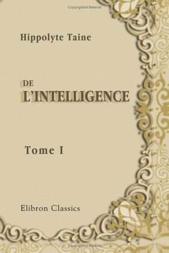 9781421234366: De l'intelligence: Tome 1 (French Edition)