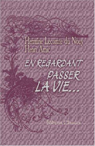 9781421236001: En regardant passer la vie... (French Edition)