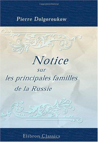 9781421236827: Notice sur les principales familles de la Russie: Par le comte d'Almagro (French Edition)