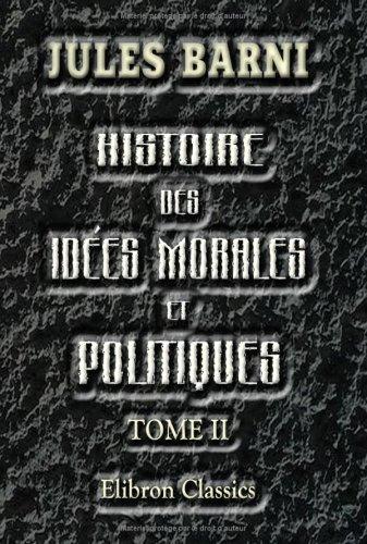 Histoire des idées morales et politiques en