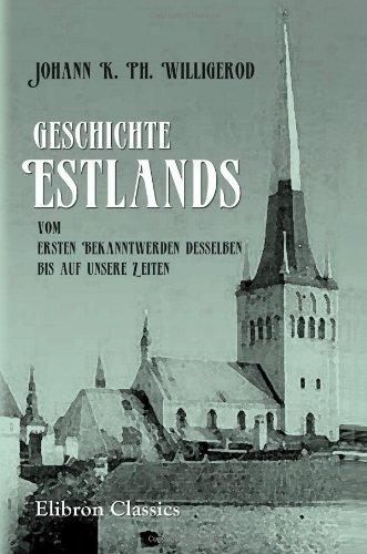 9781421243344: Geschichte Estlands, vom ersten Bekanntwerden desselben bis auf unsere Zeiten