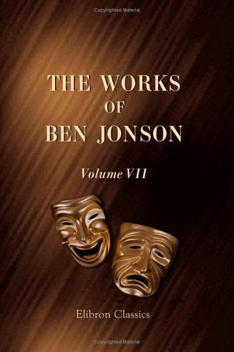 9781421244006: The Works of Ben Jonson: Volume 7. Masques at Court