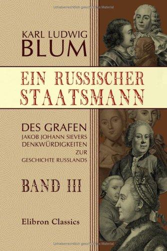9781421244082: Ein russischer Staatsmann: Des Grafen Jakob Johann Sievers Denkwürdigkeiten zur Geschichte Russlands. Band III (German Edition)
