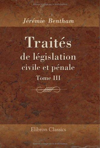 9781421245423: Traités de législation civile et pénale: Tome 3 (French Edition)