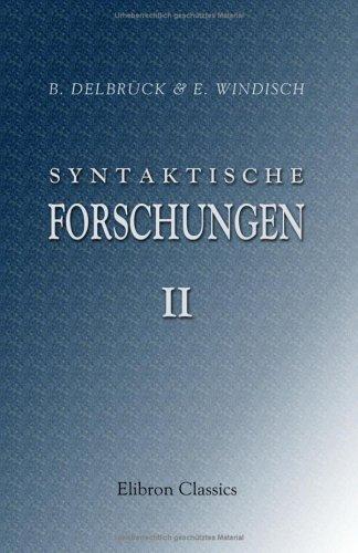 9781421246888: Syntaktische Forschungen: II. Altindische Tempuslehre von B. Delbrück (German Edition)