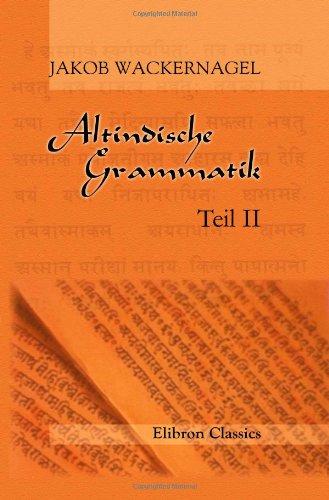 9781421247106: Altindische Grammatik: Teil 2: Einleitung zur Wortlehre. Nominalkomposition (German Edition)