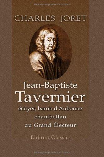 9781421247229: Jean-Baptiste Tavernier, �cuyer, baron d'Aubonne, chambellan du Grand �lecteur