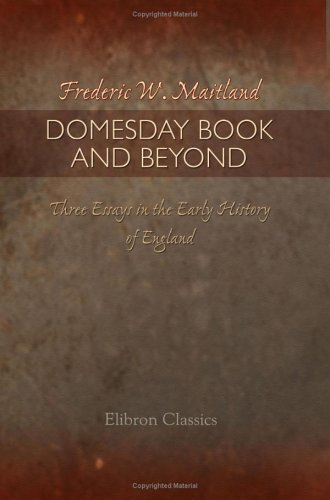 9781421248295: Domesday Book and Beyond: Three Essays in the Early History of England