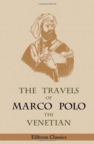 9781421248578: The Travels of Marco Polo, the Venetian