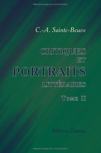 9781421250113: Critiques et portraits littéraires: Tome 2 (French Edition)