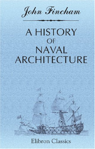 9781421252063: A History of Naval Architecture