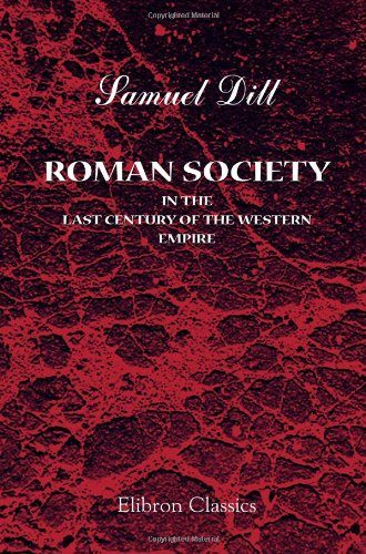 9781421252582: Roman Society in the Last Century of the Western Empire