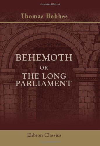 9781421254869: Behemoth; or, The Long Parliament: Edited for the First Time from the Original Ms., by Ferdinand Tönnies