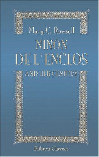 9781421258744: Ninon de l'Enclos and Her Century