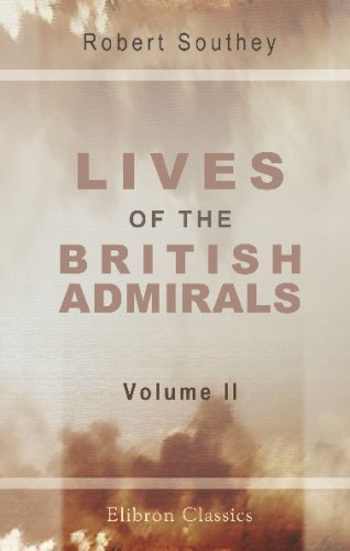 9781421259260: Lives of the British Admirals: With an Introductory View of the Naval History of England. Volume 2