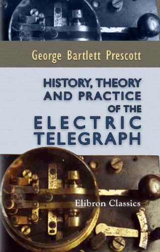9781421262147: History, Theory, and Practice of the Electric Telegraph