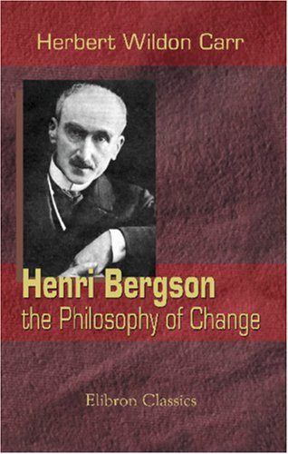 9781421266398: Henri Bergson: the Philosophy of Change