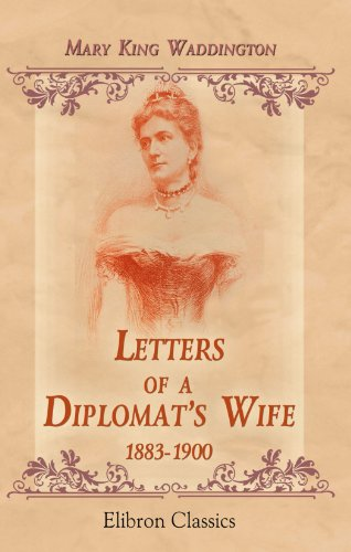 9781421266633: Letters of a Diplomat's Wife, 1883-1900