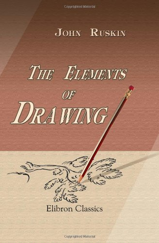 9781421267555: The Elements of Drawing: In Three Letters to Beginners