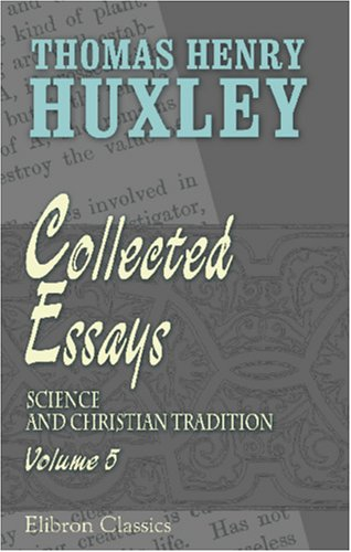 9781421267937: Collected Essays: Volume 5. Science and Christian Tradition