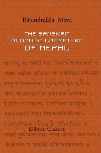 The Sanskrit Buddhist Literature of Nepal: Rájendralála Mitra