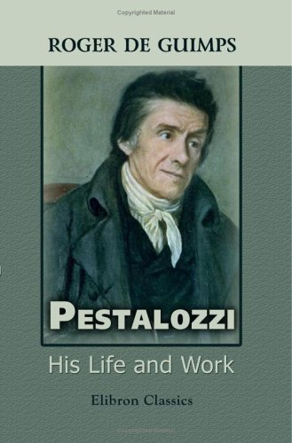 9781421269955: Pestalozzi. His Life and Work