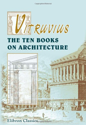 9781421270111: Vitruvius. The Ten Books on Architecture: Translated by Morris Hicky Morgan