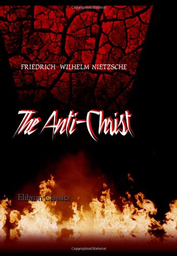 The Anti-Christ (1421270536) by Nietzsche, Friedrich Wilhelm