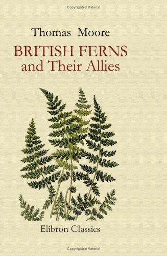 9781421270814: British Ferns and Their Allies: An Abridgement of the 'Popular History of British Ferns,' and Comprising the Ferns, Club-Mosses, Pepperworts, & Horsetails. Illustrated by W. S. Coleman