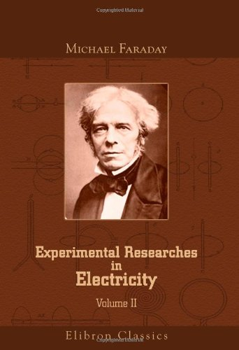 9781421271873: Experimental Researches in Electricity: Volume 2