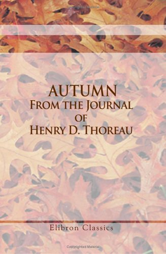 9781421271972: Autumn. From the Journal of Henry D. Thoreau: Edited by H. G. O. Blake