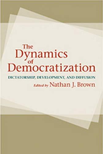 9781421400099: The Dynamics of Democratization: Dictatorship, Development, and Diffusion