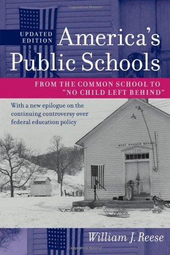 9781421400167: America's Public Schools: From the Common School to