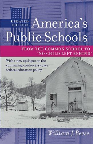 9781421400174: America's Public Schools: From the Common School to
