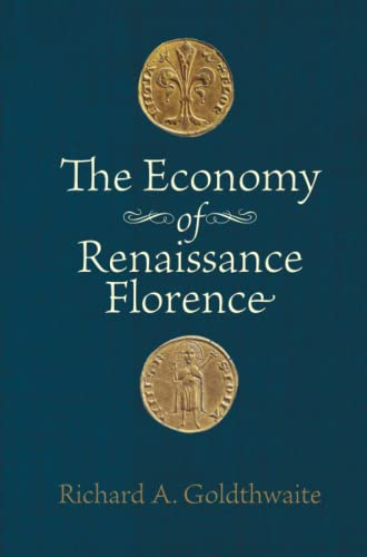 9781421400594: The Economy of Renaissance Florence
