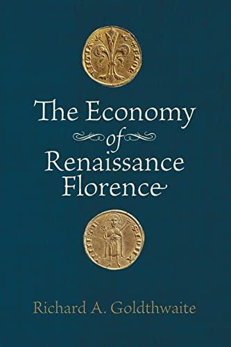 9781421400594: The Economy of Renaissance Florence