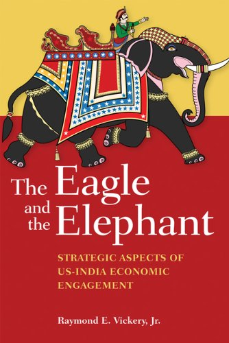 9781421400730: The Eagle and the Elephant: Strategic Aspects of US-India Economic Engagement