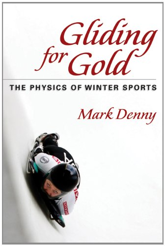 Gliding for Gold : The Physics of Winter Sports