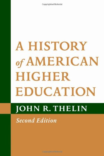 9781421402666: A History of American Higher Education