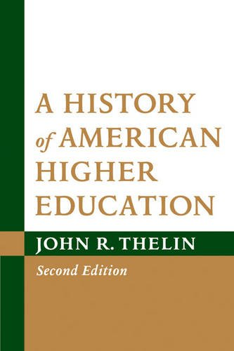 9781421402673: A History of American Higher Education, 2nd Edition